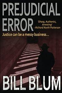 Prejudicial Error by CreateSpace Independent Publishing Platform