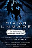 Midian Unmade: Tales of Clive Barker's Nightbreed (July 28, 2015) Hardcover
