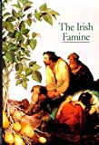 Irish Famine, Peter Gray, 0810928957