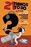 21 Things to Do After You Get Your Amateur Radio License