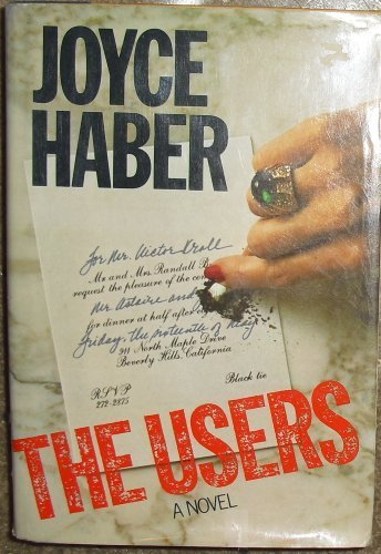 The Users by Joyce Haber
