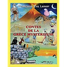 CONTES DE LA GRECE MYSTERIEUSE (French Edition)