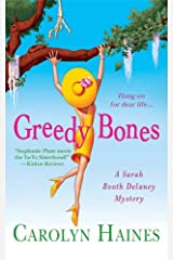 Greedy Bones (Sarah Booth Delaney Mystery Book 9) Kindle Edition