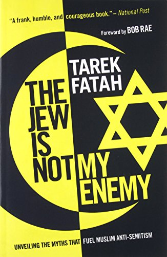 Download the jew is not my enemy unveiling the myths that fuel download the jew is not my enemy unveiling the myths that fuel muslim anti semitism pdf by tarek fatah free epub online fandeluxe Image collections