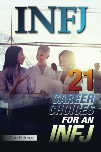 INFJ: 21 Career Choices for an INFJ
