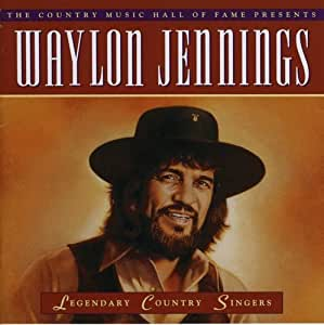 Waylon Jennings Legendary Country Singers Amazon Com Music