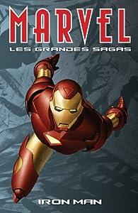 Marvel (Les Grandes Sagas), Tome 3 : Iron Man  par Warren Ellis