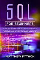 SQL for beginners: The simplified beginner's guide Front Cover