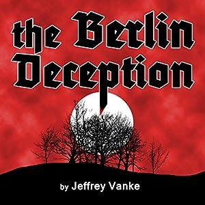 The Berlin Deception Audiobook