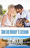 Sing Like Nobody's Listening (Summer Lake 6)