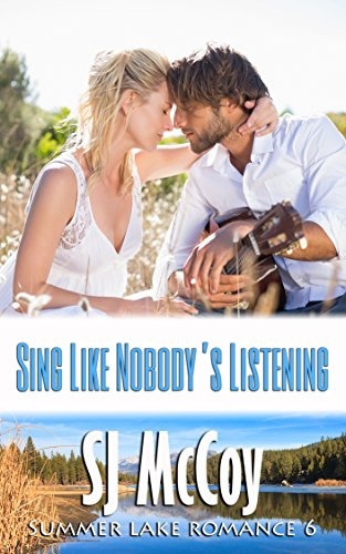 Sing Like Nobody's Listening (Summer Lake 6)