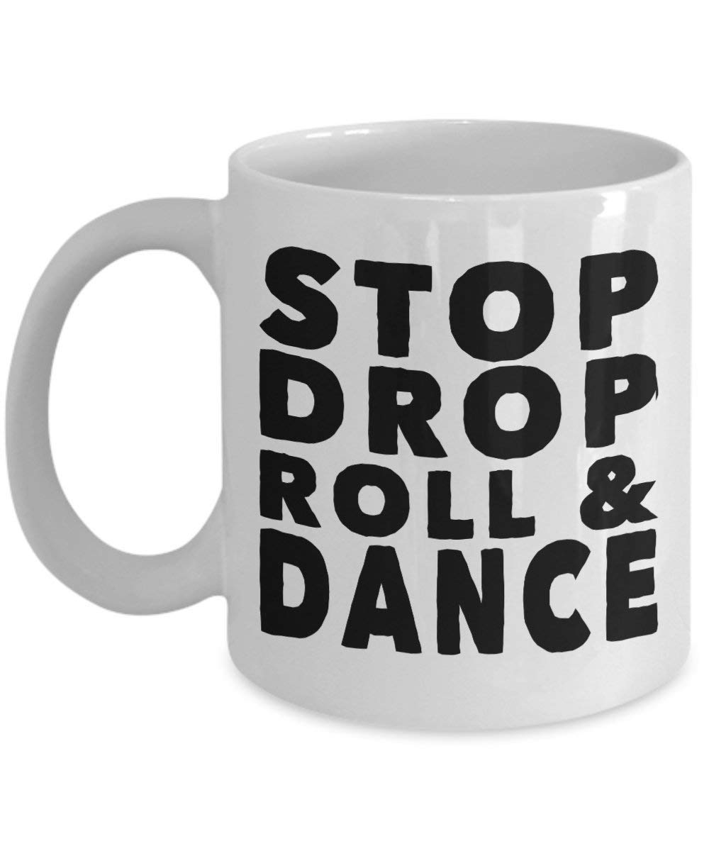 Mesllings Dance Mug – Stop Drop Roll – Common Sense Gift Odd Ceramic Coffee Cup-11oz