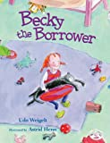 img - for Becky the Borrower book / textbook / text book