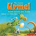 Urmel saust durch die Zeit Hörbuch von Max Kruse Gesprochen von: Rufus Beck