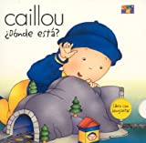 Donde Esta? (Where Is It?) (Caillou)