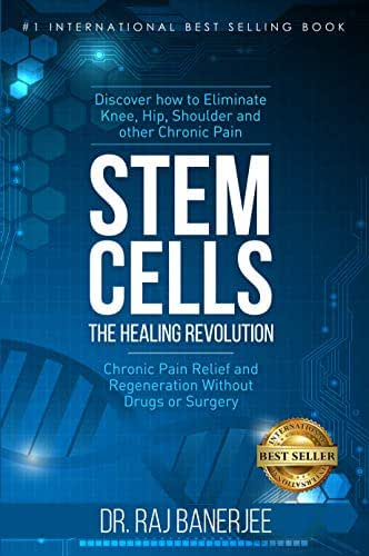 Stem Cells - The Healing Revolution: Chronic Pain Relief and Regeneration Without Drugs or Surgery