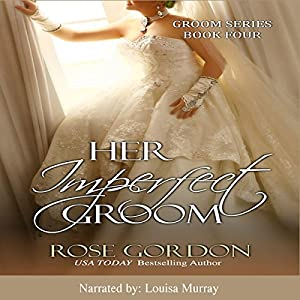 Her Imperfect Groom Audiobook