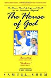 The House of God: The Classic Novel of Life and Death in an American Hospital, Samuel Shem, 0385337388