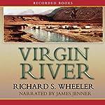 Virgin River: A Barnaby Skye Novel | Richard Wheeler
