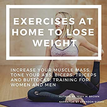 Amazon com: Exercises at Home to Lose Weight: Increase Your