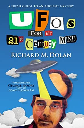 f6e58d30a1 UFOs for the 21st Century Mind  A Fresh Guide to an Ancient Mystery 1st  Edition