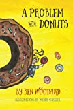 img - for A Problem With Donuts book / textbook / text book