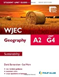 WJEC A2 Geography - Sustainability, David Burtenshaw and Sue Warn, 1444162063