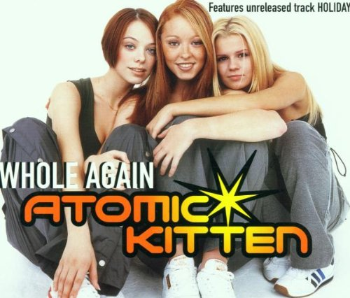 atomic kitten you can make me whole again free download