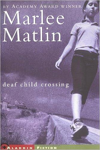 Image result for marlee matlin deaf child crossing