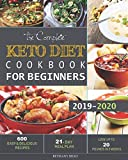 Best Keto Diet Books - The Complete Keto Diet Cookbook For Beginners: 600 Review