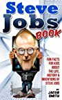 Steve Jobs Book For Kids - Learn Fun Facts & The Story Of Steve Jobs