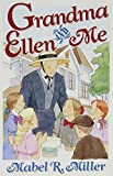 Grandma Ellen and Me: Stories of Growing Up at Elmshaven