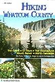 Hiking Whatcom County, Ken Wilcox, 0961787996