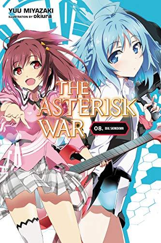 The Asterisk War, Vol. 8 (light novel): Idol Showdown