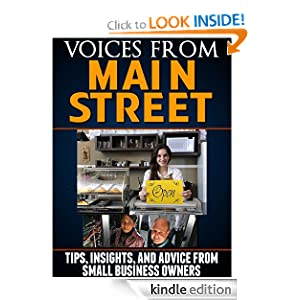 Voices from Main Street: Tips, Insights, and Advice from Small Business Owners