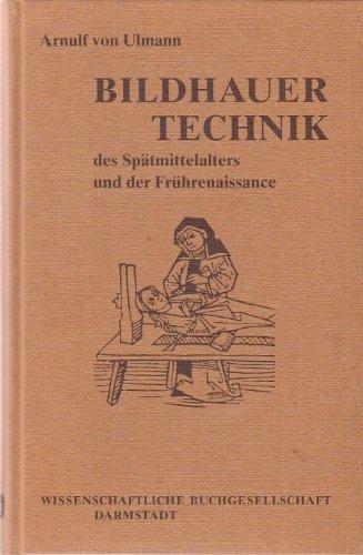 Bildhauertechnik des Spätmittelalters und der Frührenaissance