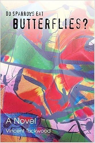 Book Do Sparrows Eat Butterflies?: A Novel