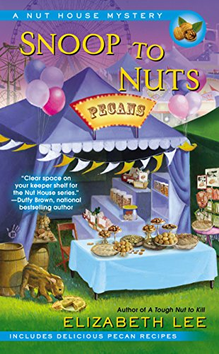 Snoop to Nuts (Nut House Mystery Series Book 2)