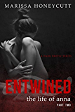 The Life of Anna, Part 2: Entwined
