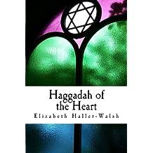 Haggadah of the Heart