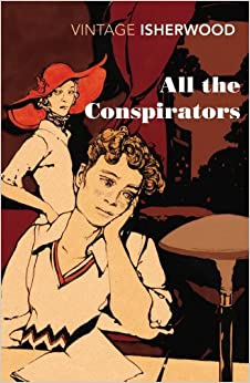 Book All the Conspirators (Vintage Classics) by Christopher Isherwood (2012-05-31)