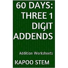 60 Addition Worksheets with Three 1-Digit Addends: Math Practice Workbook (60 Days Math Addition Series 6)
