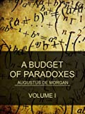 A budget of paradoxes by Augustus De Morgan front cover