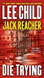 img - for Die Trying (Jack Reacher) book / textbook / text book