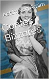 Contes Bizzares (French Edition)