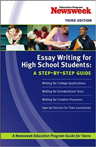 com essay writing for high school students a step by step  essay writing for high school students a step by step guide 3rd edition