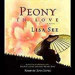 Peony in Love: A Novel | Lisa See