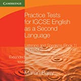 Practice Tests for IGCSE English as a Second Language: Listening and Speaking, Extended Level Audio CDs (2) (accompanies BK 1) (Cambridge International IGCSE)