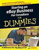 Starting an eBay Business for Canadians for Dummies®, Marsha Collier and Bill Summers, 0470839465
