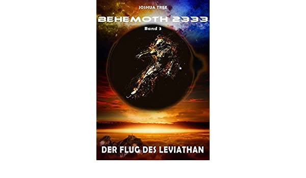 Amazon Behemoth 2333 Band 3 Der Flug Des Leviathan German